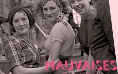 la websérie documentaire «Mauvaises filles»