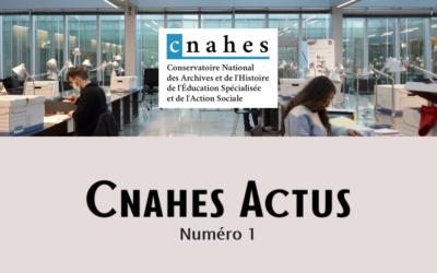 Parution du CNAHES Actus N°1