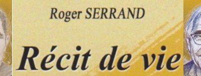 Roger SERRAND  récit de vie