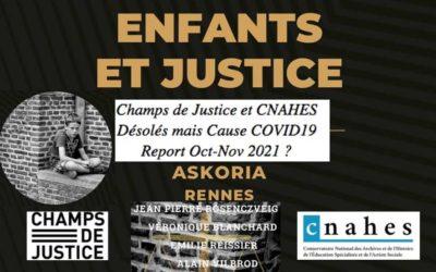 Colloque «Enfants et Justice»  Champs_Justice & Cnahes   REPORT