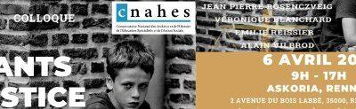 Colloque National «Enfants et Justice» 6 Avril 2021 ASKORIA Rennes