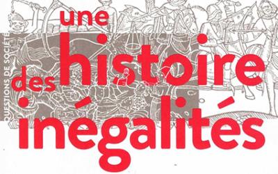 Ouvrage d'actualité : Une histoire des Inégalités de Walter Scheidel